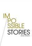 Impossible Stories