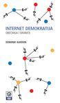 Internet demokratija : obećanja i granice : Dominik Kardon