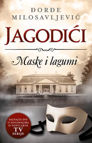 Jagodići 3 - Maske i lagumi : Đorđe Milosavljević