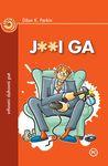 J**i ga : vrhovni duhovni put : Džon K. Parkin