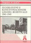 Jugosloveni u koncentracionom logoru Buhenvald 1941-1945. : Dragoljub Kočić