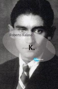 K. : Roberto Kalaso