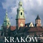 Krakov - kraljevski grad : vodič : Zbignjev Pasek