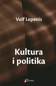 Kultura i politika : priče iz Nemačke : Volf Lepenis