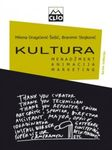 Kultura - menadžment, animacija, marketing