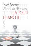 La tour blanche : Iv Bone, Aleksandar Radović