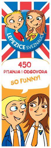 Lepezice sveznalice - učimo engleski: 450 pitanja i odgovora
