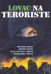 Lovac na teroriste : anoniman