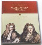 Matematička analiza - priručnik za učenike, studente i nastavnike : Milosav Marjanović