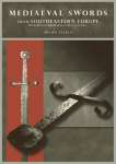 Mediaeval Swords from Southeastern Europe