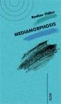 Mediamorphosis : razumevanje novih medija : Rodžer Fidler