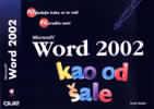 Microsoft Word 2002 - Kao od šale : H. Steele