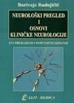 Neurološki pregled i osnovi kliničke neurologije : Borivoje M. Radojičić