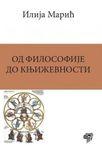 Od filosofije do književnosti : Ilija Marić