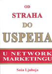 Od straha do uspeha u Network marketingu