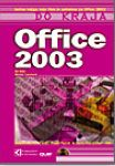 Office 2003 - do kraja