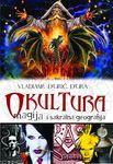 Okultura : magija i sakralna geografija : Vladimir Đurić Đura