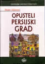 Opusteli persijski grad : Peter Hajnoci