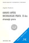 Osnovi opšte sociologije prava 2 : Deo 1, Deo 2 i Deo 3 : Jugoslav Stanković