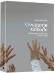 Osvajanje slobode - ekonomska socijalizacija mladih u Srbiji : Ljiljana Kordić