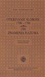 Otkrivanje slobode 1770-1780 : znamenja razuma : Žan Starobinski