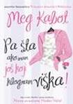 Pa šta ako imam još koji kilogram viška! : Meg Kabot