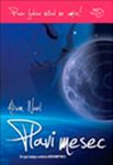Plavi mesec - Besmrtnici 2 : Alison Noel