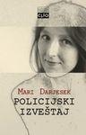Policijski izveštaj : Mari Darjesek