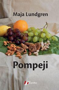 Pompeji : Maja Lundgren