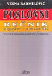 Poslovni rečnik - srpsko-nemački : 70.000 terminoloških jedinica : Vesna Radmilović