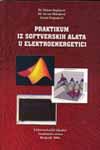 Praktikum iz softverskih alata u elektroenergetici : Jovan Mikulović, Zoran Stojanović, Zlatan Stojković