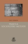 Pravila sociološke metode : Emil Dirkem