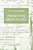 Primitivni mentalitet : Lucien Levy-Bruhl