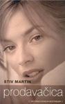 Prodavačica : Stiv Martin
