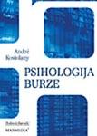 Psihologija burze : Andre Kostolanji