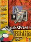QuarkXPress 4 Biblija (sa CD-om) : Galen Gruman, Barbara Assadi, John Cruise