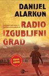 Radio izgubljeni grad : Danijel Alarkon