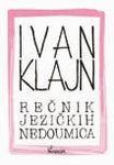 Rečnik jezičkih nedoumica : Ivan Klajn