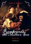 "Rembrandt, the miller""s son"