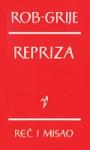 Repriza : roman : Alen Rob-Grije
