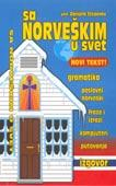 Sa norveškim u svet - izgovor