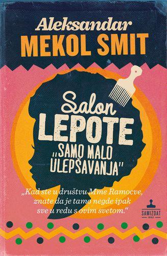 Salon lepote Samo malo ulepšavanja : Aleksandar Mekol Smit