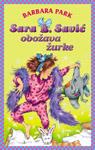 Sara B. Savić obožava žurke : Barbara Park