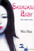 Shanghai baby : Hui Vei