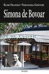 Simona de Bovoar : Fernanda Gontije, Klod Fransis