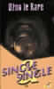 Singl & singl : Džon le Kare