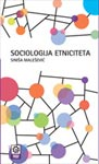 Sociologija etniciteta : Siniša Malešević