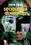 Sociologija generacije : Todor Kuljić