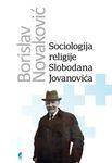 Sociologija religije Slobodana Jovanovića : Borislav Novaković