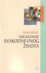 Sociologije svakodnevnog života : Ivana Spasić